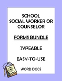 School Social Worker Counselor Forms Bundle