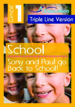 School - Sony and Paul go Back to School! (with 'Triple-Track Writing Lines')