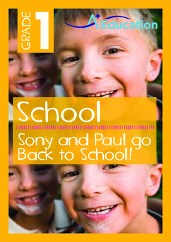 School - Sony and Paul go Back to School! - Grade 1