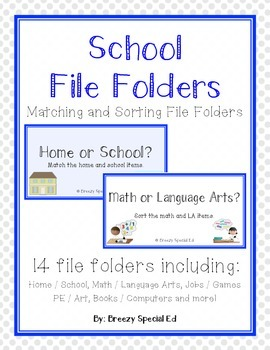 School Sorting and Matching File Folders - Special Education / Autism