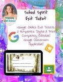 School Spirit Exit Tickets