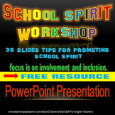 School Spirit Workshop PowerPoint Presentation