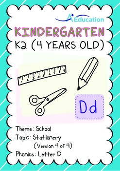 School - Stationery (IV): Letter D - Kindergarten, K2 (4 years old)