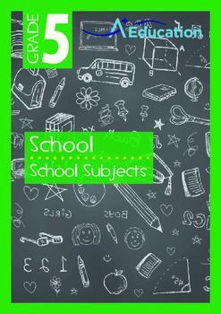 School - School Subjects - Grade 5