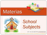 Spanish School Subjects: Talking About Classes & Sequencing Events PowerPoint