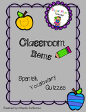 Classroom Items Spanish Vocabulary Quizzes