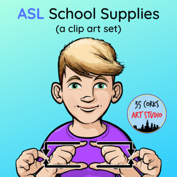 School Supplies - ASL American Sign Language Clip Art Set (Personal Use Only)