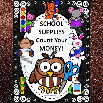 Money Activities: School Supplies Count Money (No Prep Wor
