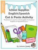 School Supplies Cut & Paste English/Spanish
