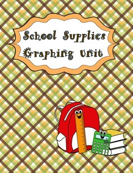 Graphing Unit - School Supplies