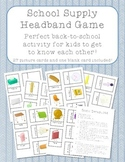 School Supplies Headband Game - Back to School Activity