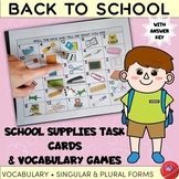 School Supplies/Objects Task Cards and Vocabulary Games BA