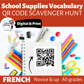 School Supplies - QR Code Scavenger Hunt for Interactive Notebooks - French