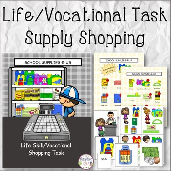 LIFE/VOCATIONAL TASK Supply Shopping
