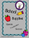 School Supplies Spanish Vocabulary Quizzes