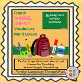 French School Supplies Unit Crafts, Props and Games