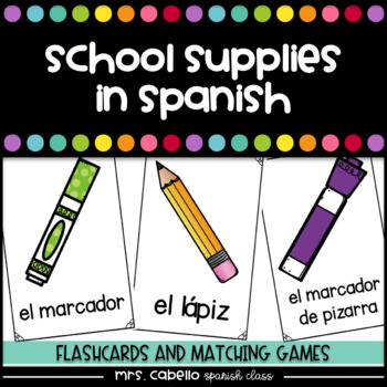 School Supplies in Spanish Flashcards - Los utiles escolares