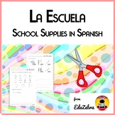 School Supplies in Spanish - La Escuela - Activity Pack