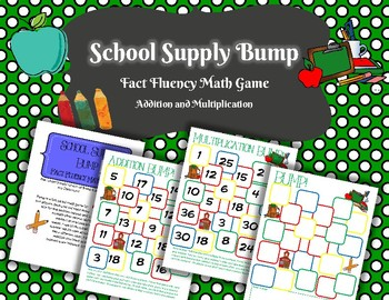School Supply Bump Addition and Multiplication: Fact Fluency Game and Center