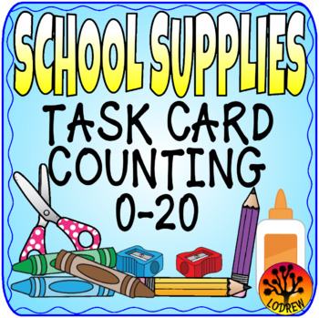 School Supply Centers Back To School Activities Supplies Counting Task Cards