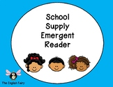 School Supply Emergent Reader