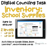 School Supply Inventory - Digital Counting Practice for Sp