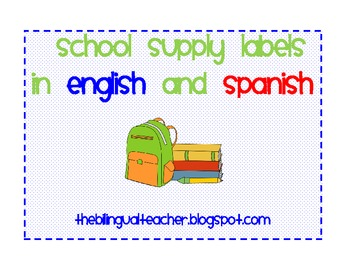 School Supply Labels in English and Spanish (Gomez & Gomez)