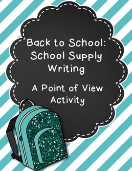 School Supply Point of View Writing