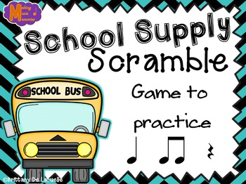School Supply Scramble - A Game for Practicing Quarter Rest