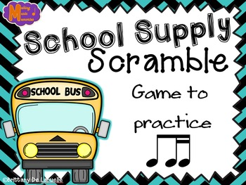 School Supply Scramble - A Game for Practicing Ti-tiri