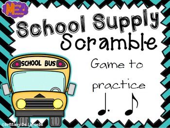 School Supply Scramble - A Game for Practicing Tom-ti