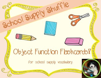 School Supply Shuffle: Object Function Flashcards