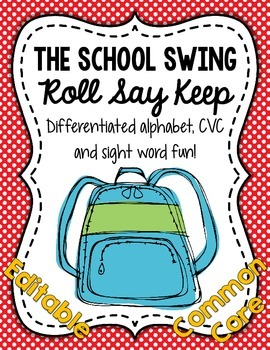 School Swing Roll Say Keep: Editable Alphabet, CVC & Sight Word Fun (CC Aligned)