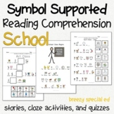 School - Symbol Supported Reading Comprehension for Special Ed