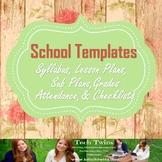 School Templates- Syllabus, Unit Plan, Sub Plans, Grades/ Attendance, Etc.