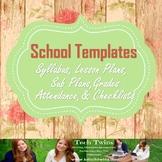 School Templates- Syllabus, Unit Plan, Sub Plans, Grades/ Attendance, Etc.