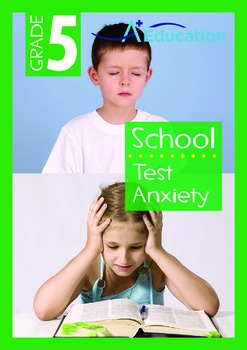 School - Test Anxiety - Grade 5