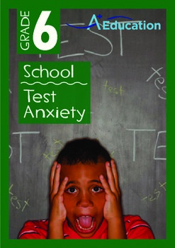 School - Test Anxiety - Grade 6