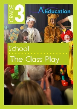 School - The Class Play - Grade 3