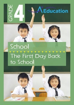 School - The First Day Back to School - Grade 4