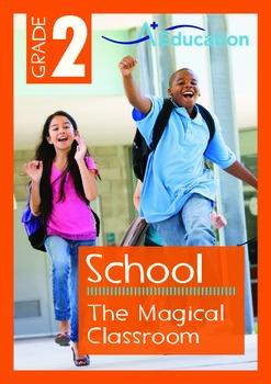 School - The Magical Classroom - Grade 2