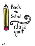 School Theme Classbuilding Quilt