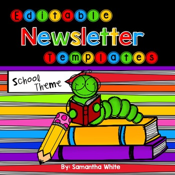 Editable Newsletter Templates - School Theme