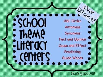School Theme Literacy Centers