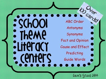 School Theme Literacy Centers