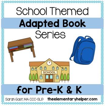 School Themed Adapted Book for Preschool and Kindergarten