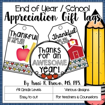 End of Year / School Appreciation Gift Tags