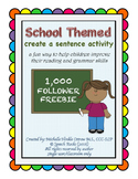 School Themed Create a Sentence {1,000 follower FREEBIE}