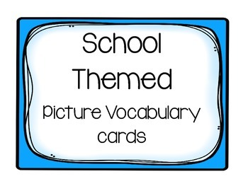 School Themed Picture Vocabulary Words