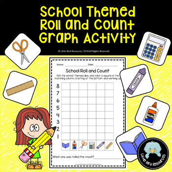 School Themed Roll and Count Simple Graph Activity